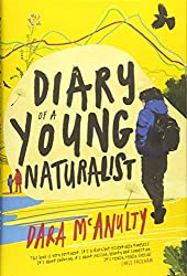 Diary of a Young Naturalist,by Dara McAnulty, Little Toller Books