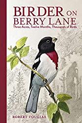 Birder on Berry Lane,by Robert Tougias, Charlesbridge